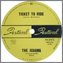 Ticket To Ride B/W Sunshine People by The Iguana