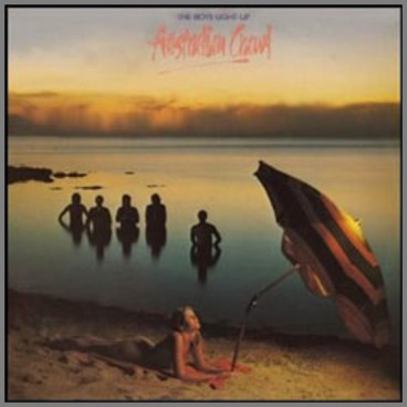 Australian Crawl - Boys Light Up