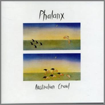 Australian Crawl - Phalanx