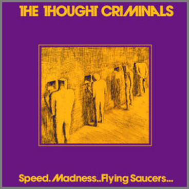 Speed.Madness..Flying Saucers... by The Thought Criminals