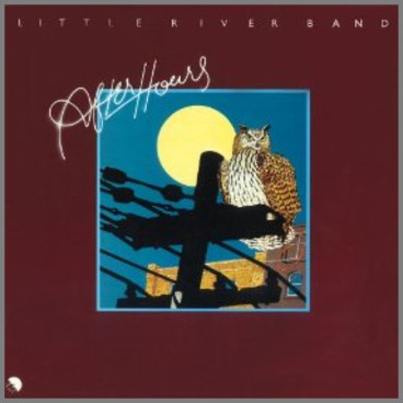 After Hours by  Little River Band