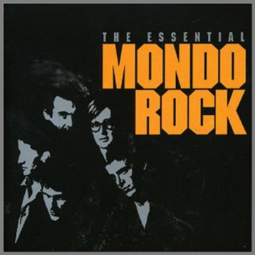The Essential Mondo Rock by Mondo Rock