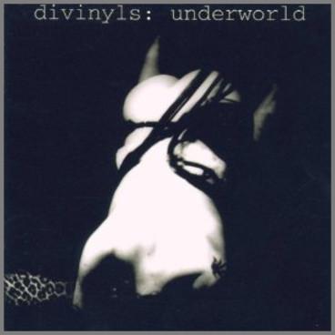 Underworld by Divinyls