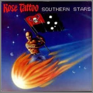 Southern Stars by Rose Tattoo