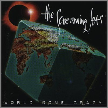 World Gone Crazy by The Screaming Jets