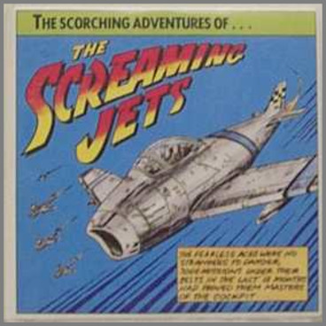 The Scorching Adventures Of The Screaming Jets by The Screaming Jets
