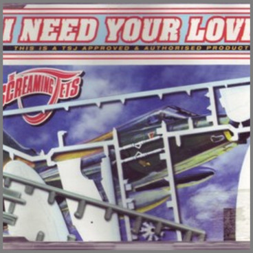I Need Your Love by The Screaming Jets