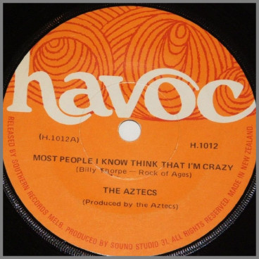 Most People I Know Think That I'm Crazy by Billy Thorpe and The Aztecs