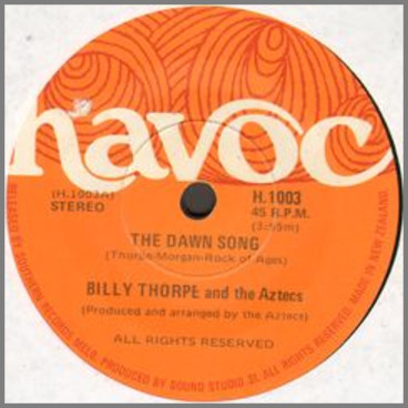 The Dawn Song b/w Time To Live by Billy Thorpe and The Aztecs