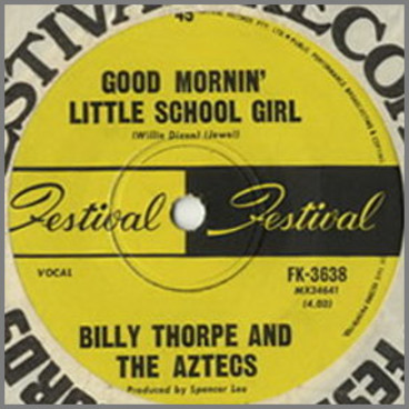 Good Mornin' Little School Girl b/w Rock Me Baby by Billy Thorpe and The Aztecs