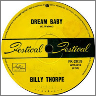Dream Baby b/w You Don't Live Twice  by Billy Thorpe and The Aztecs