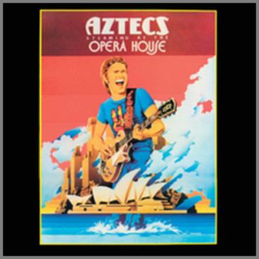 Steaming At The Opera House by Billy Thorpe and The Aztecs