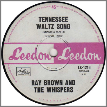 Tennessee Waltz Song b/w I Am What I Am by Ray Brown & The Whispers