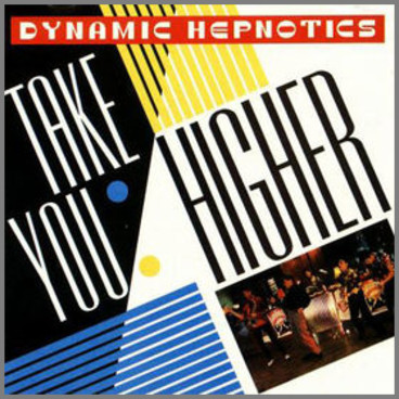 Take You Higher by Dynamic Hepnotics