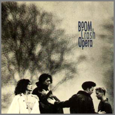Boom Crash Opera by Boom Crash Opera
