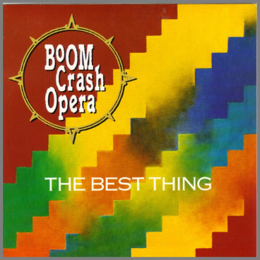 The Best Thing by Boom Crash Opera