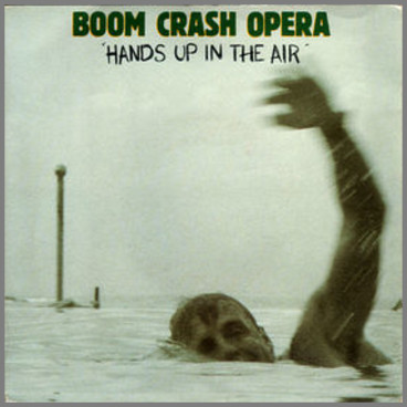 Hands Up In The Air by Boom Crash Opera