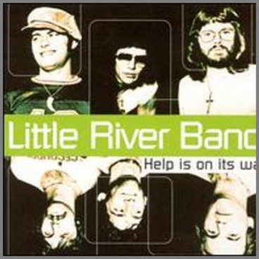 Help Is On Its Way by  Little River Band