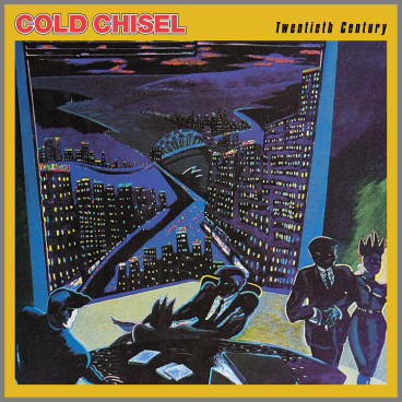 Twentieth Century by Cold Chisel