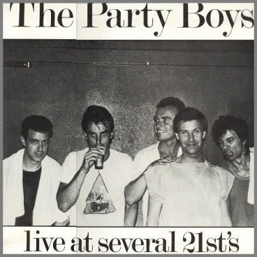 Live At Several 21st's by The Party Boys