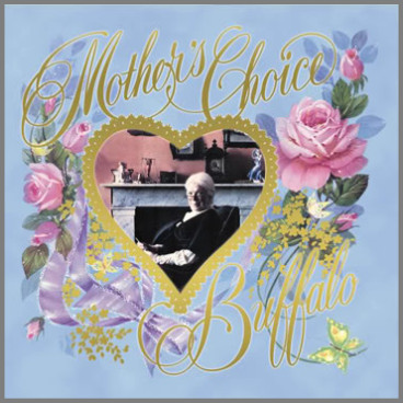 Mother's Choice by Buffalo