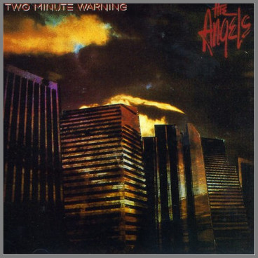 Two Minute Warning by The Angels