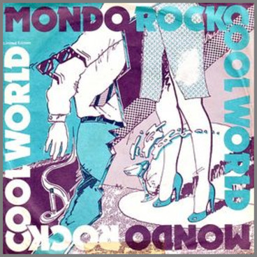 Cool World by Mondo Rock