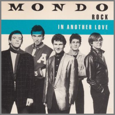 In Another Love by Mondo Rock