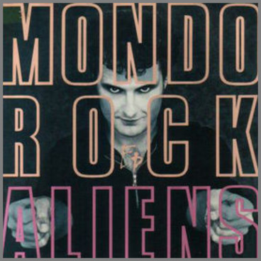 Aliens by Mondo Rock