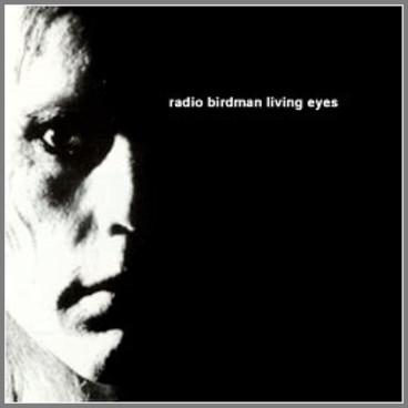 Living Eyes by Radio Birdman