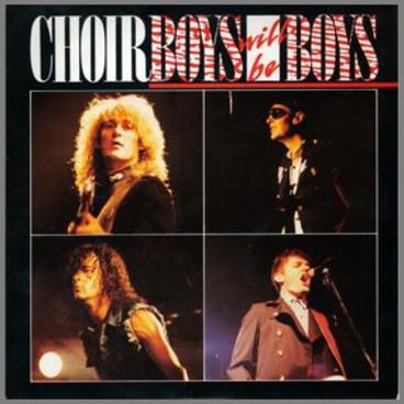 Boys Will Be Boys by Choirboys