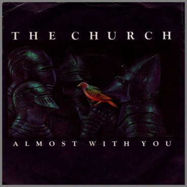 Almost With You by The Church