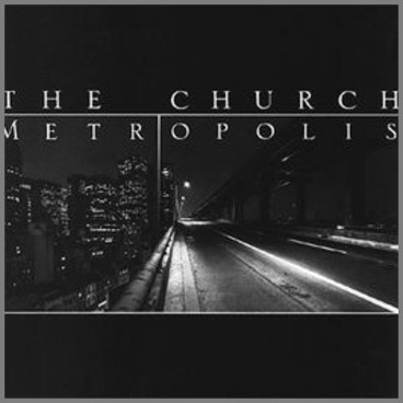 Metropolis by The Church