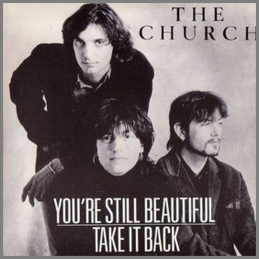 You're Still Beautiful by The Church