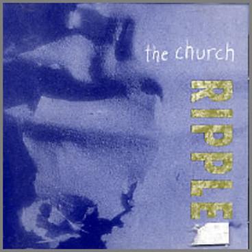 Ripple by The Church