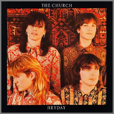 Heyday by The Church