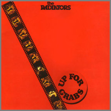 Up For Grabs by The Radiators