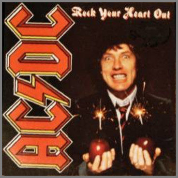 Rock Your Heart Out B/W Shot Of Love by AC/DC