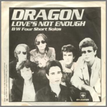 Love's Not Enough by Dragon