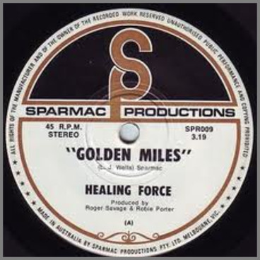 Golden Miles B/W The Gully by Healing Force