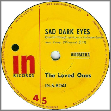 Sad Dark Eyes B/W The Woman I Love by The Loved Ones