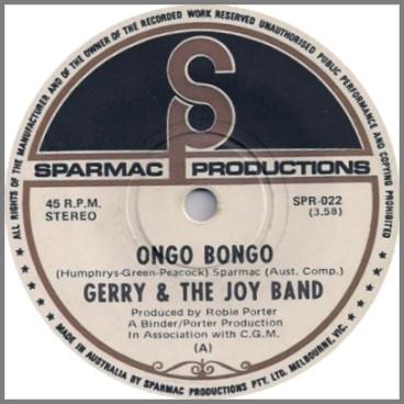 Ongo Bongo B/W My Name Is Earl by Gerry & The Joy Band
