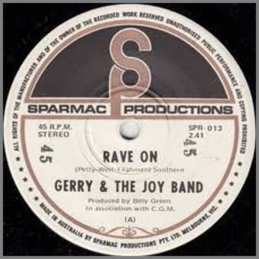 Rave On B/W Oh Lonesome Me by Gerry & The Joy Band