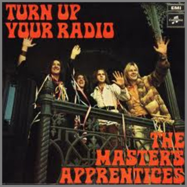 Turn Up Your Radio by The Masters Apprentices