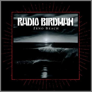 Zeno Beach by Radio Birdman