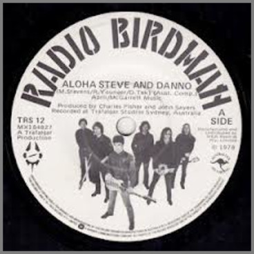 Aloha Steve And Danno B/W Anglo Girl Desire by Radio Birdman