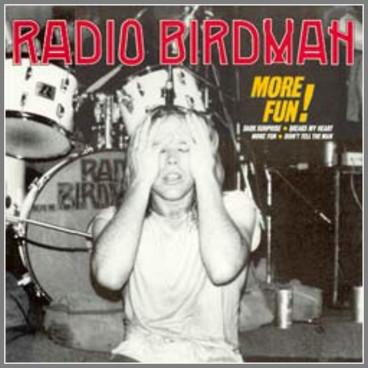 More Fun! by Radio Birdman