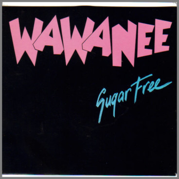 Sugar Free B/W Wild Days And Windy Nights by Wa Wa Nee