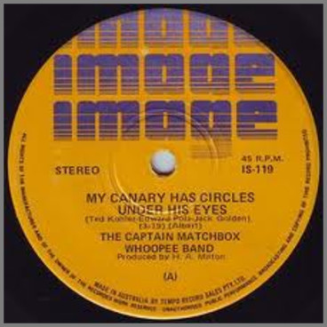 My Canary Has Circles Under His Eyes by The Captain Matchbox Whoopee Band