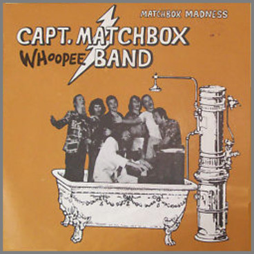 Matchbox Madness by The Captain Matchbox Whoopee Band